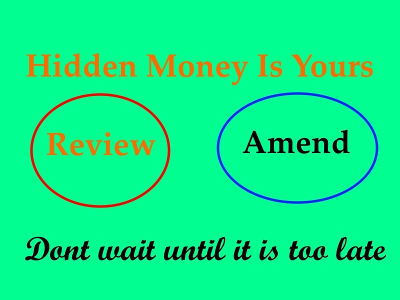 Unlock the secret in getting more money by maximize refund in prior tax returns